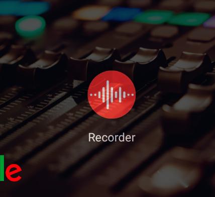 Google's Recorder app - Appy Pie