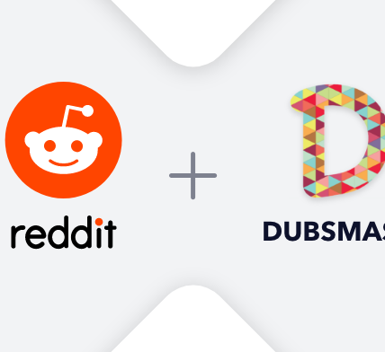 Reddit acquires Dubsmash - Appy Pie